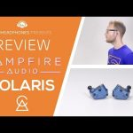 Campfire Polaris 2 IEM Review & Video